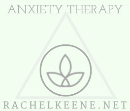 Anxiety Therapy with Rachel Keene