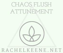 Chaos Flush Attunement Empowerment