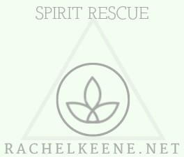 Spirit Rescue or Banishment Service - Rachel Keene