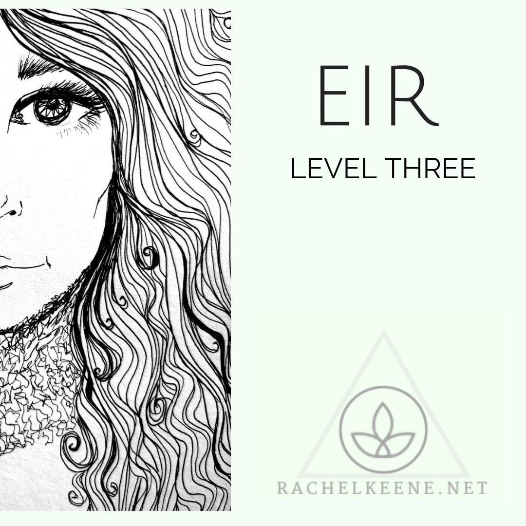 Eir Healing Level 3 Course - Become a Healing Teacher